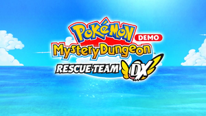 Pokémon Mystery Dungeon Rescue Team DX Demo English.png